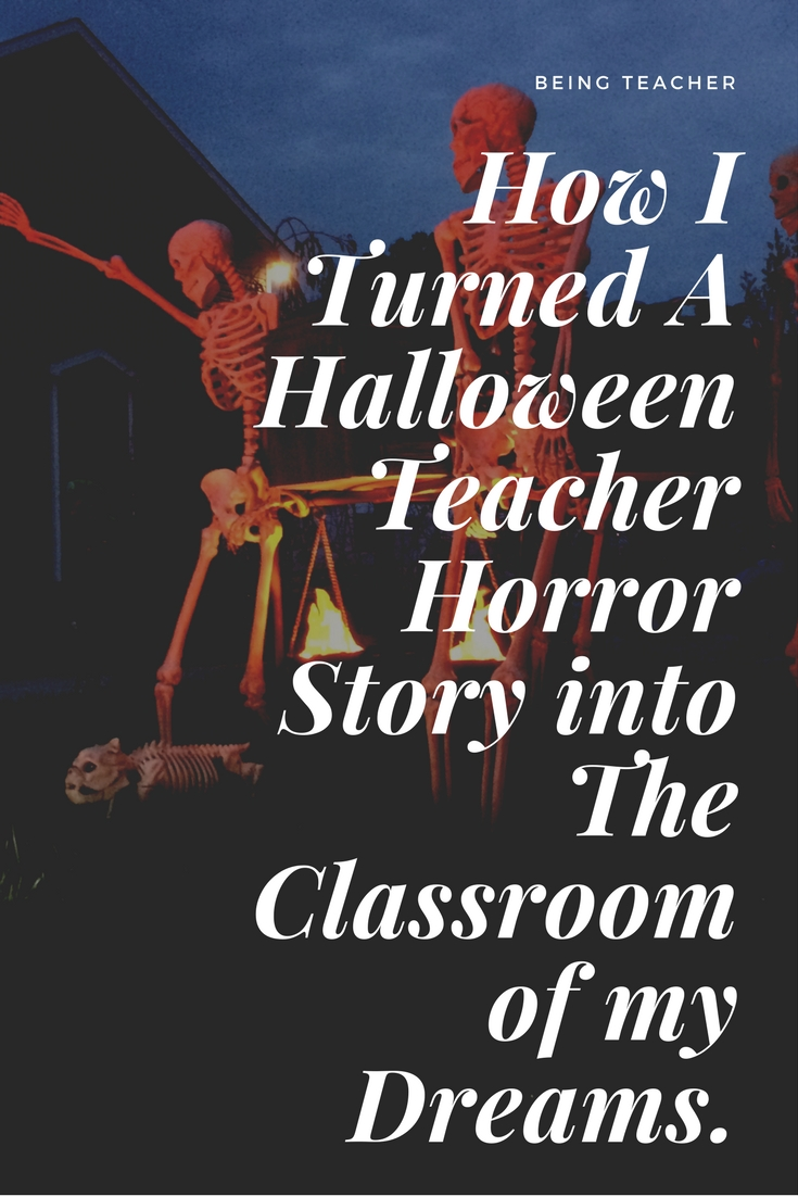 10 Spectacular Ideas For A Horror Story how i turned a halloween teacher horror story into the classroom of 2020