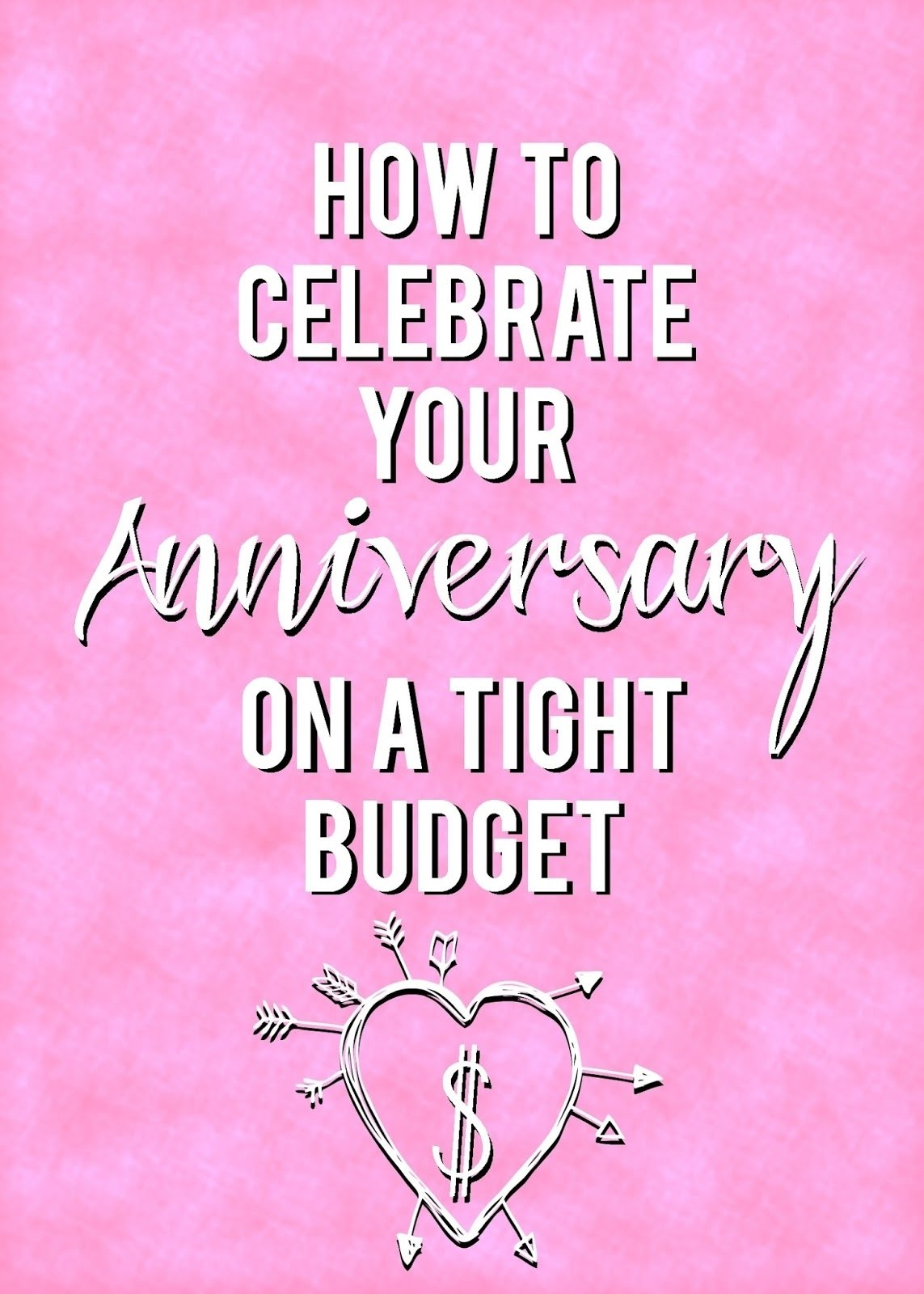 how to celebrate your anniversary on a tight budget | sunshine and
