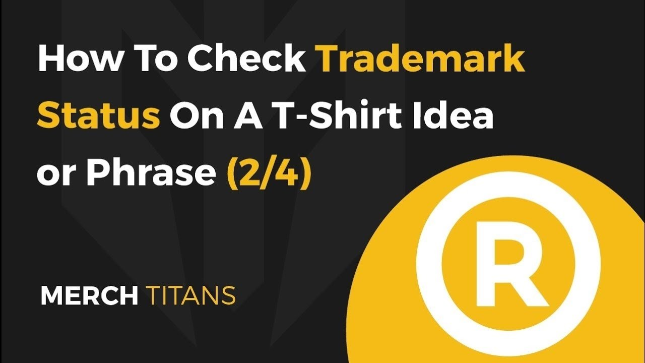 how to check trademark status on a t-shirt idea or phrase - part 2