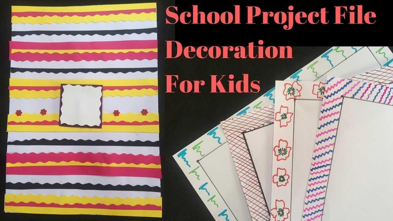 10 Lovable How To Project Ideas For School how to decorate project file with cover page and border project