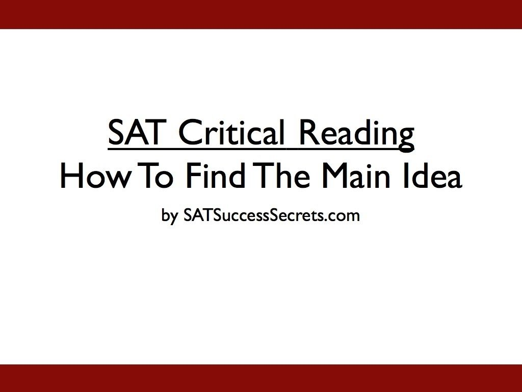 10 Unique How To Find The Main Idea how to find the main idea of an sat critical reading passage youtube 2020