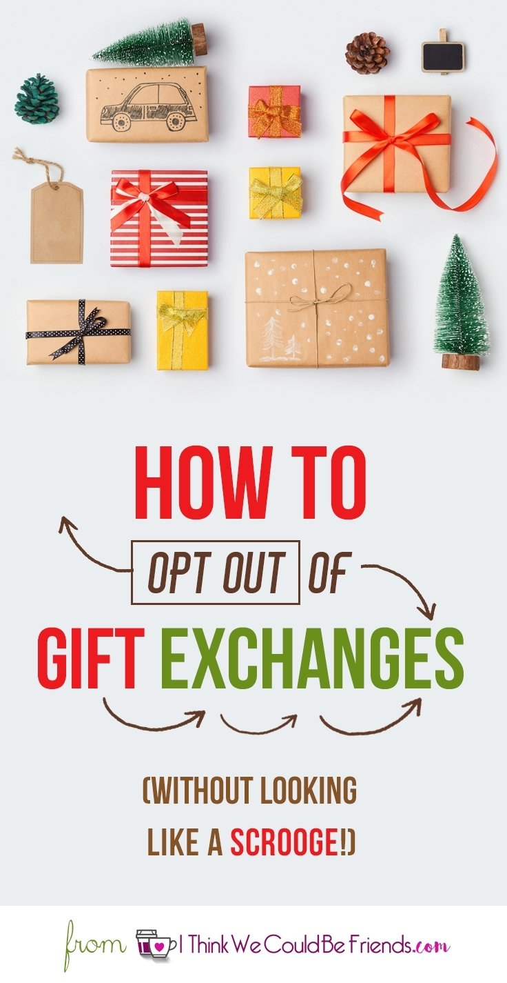 10 Attractive Gift Exchange Ideas For Christmas how to get out of christmas gift exchanges and not look like a 2 2021