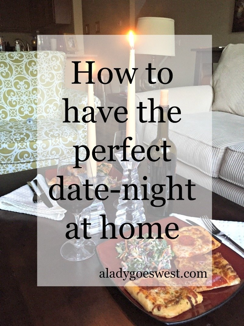 10 Cute Ideas For Date Night At Home how to have the perfect date night at home a lady goes west 5