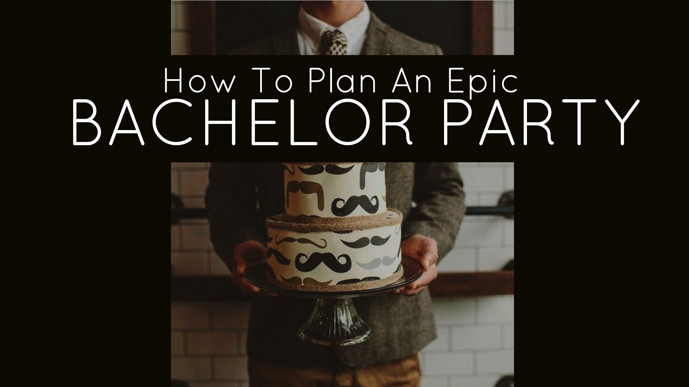 how to plan a bachelor party, bachelor party ideas, bachelor party