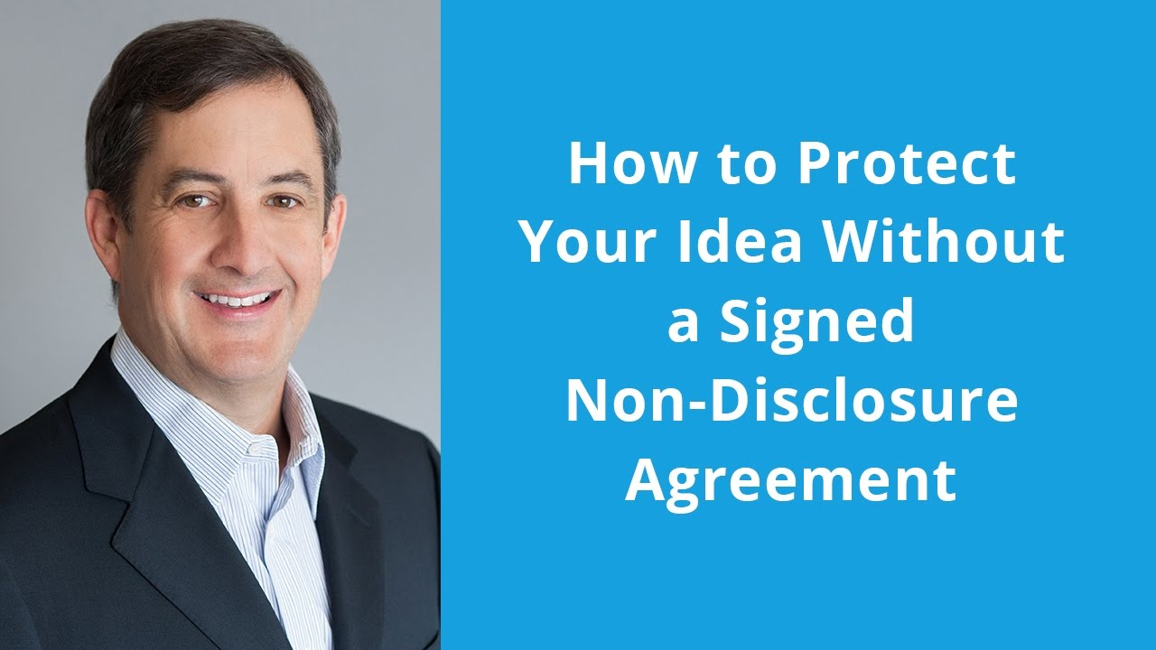 10 Elegant How To Protect An Idea Without A Patent how to protect your idea without a signed non disclosure agreement 3
