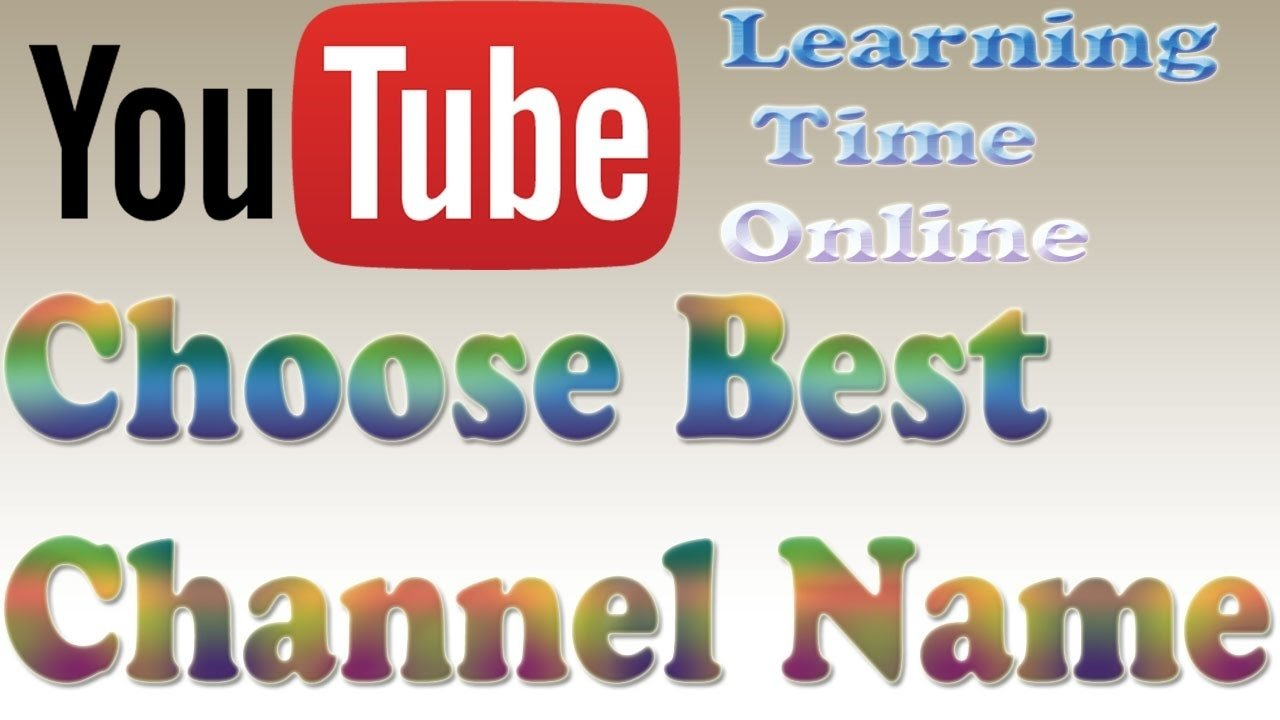 10 Trendy Good Ideas For A Youtube Channel how to search best youtube channel name youtube tips ideas youtube