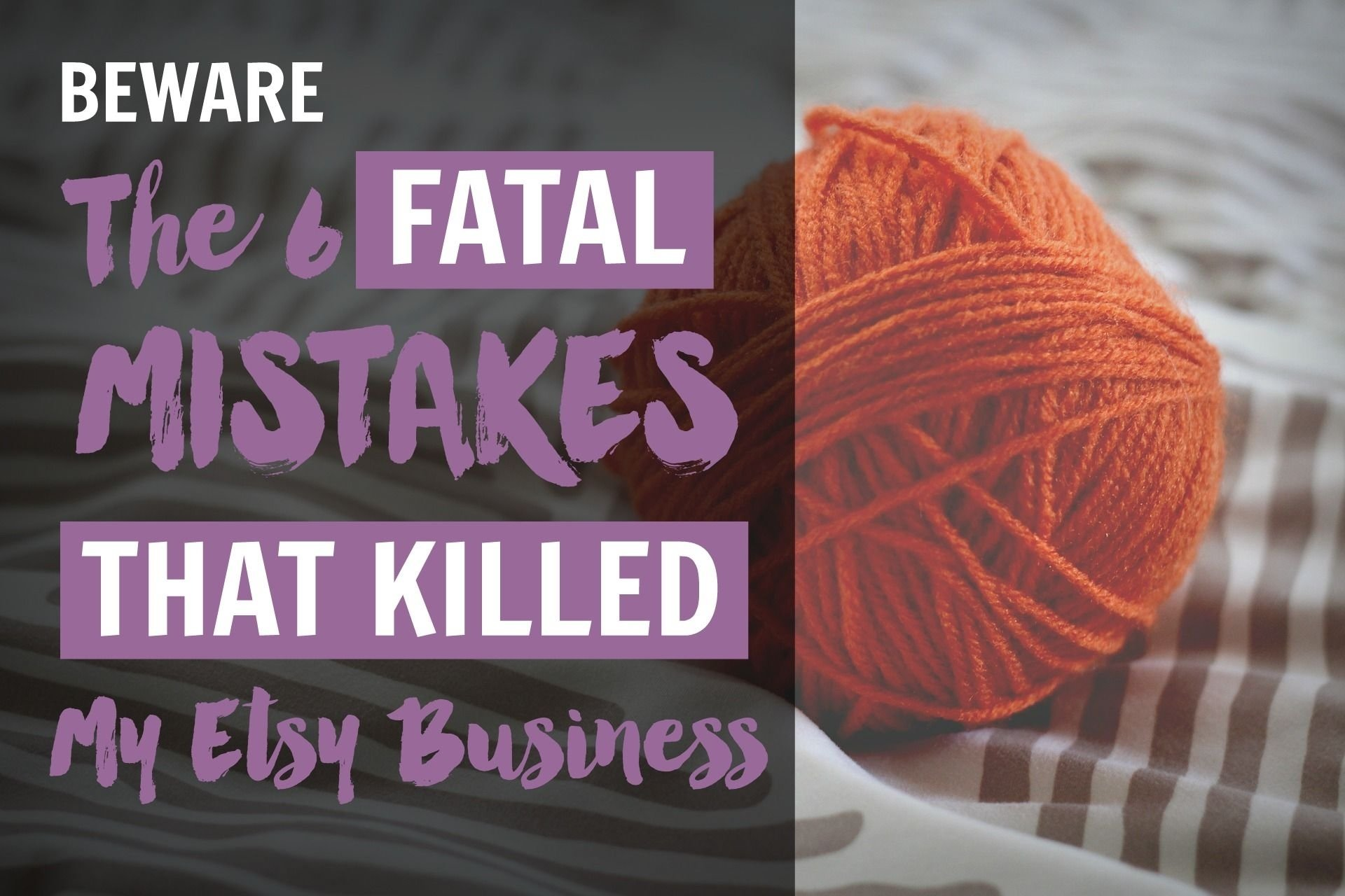 10 Most Popular How To Sell My Idea how to sell on etsy these 6 fatal mistakes killed my shop 2020