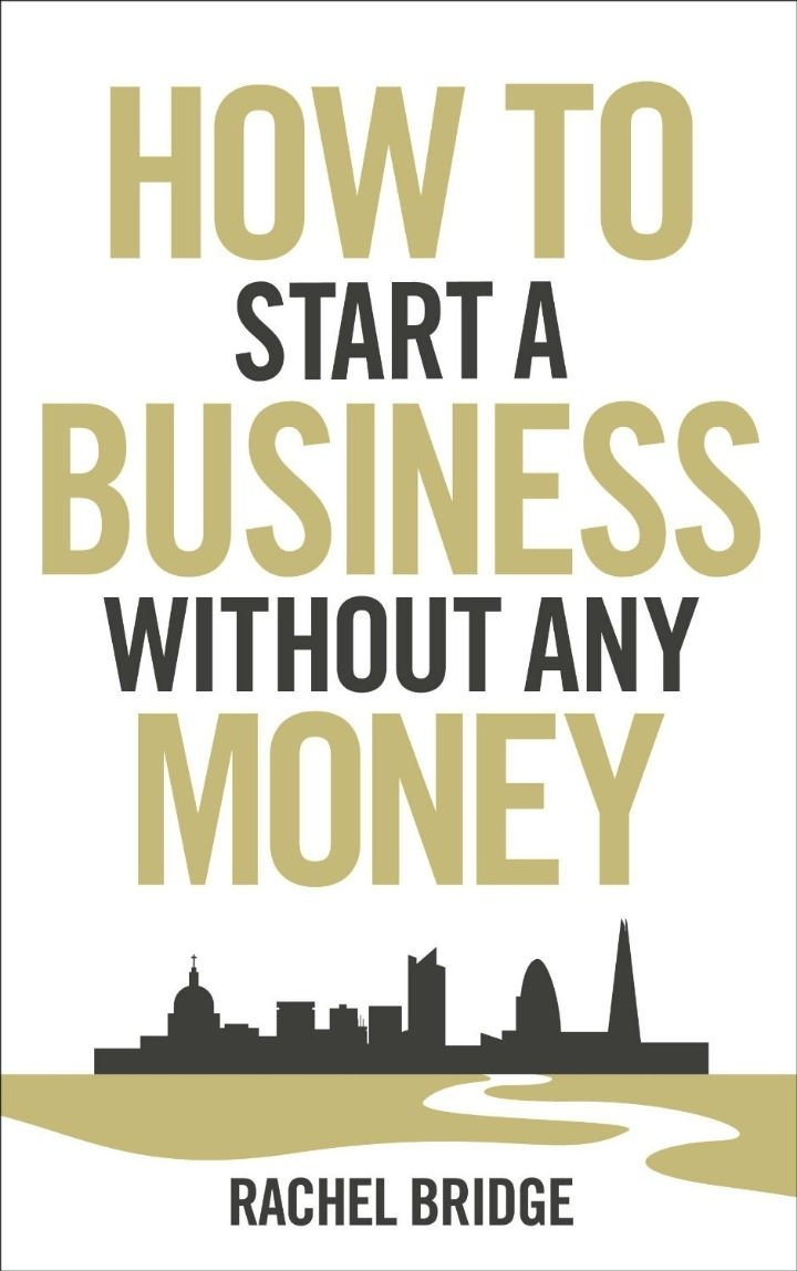10 Elegant Owning Your Own Business Ideas how to start a business without any money book review