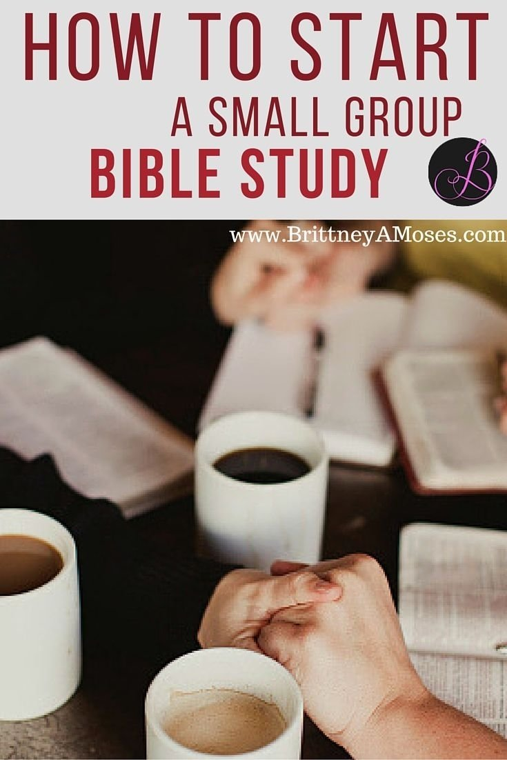 how to start a small group bible study | small group bible studies