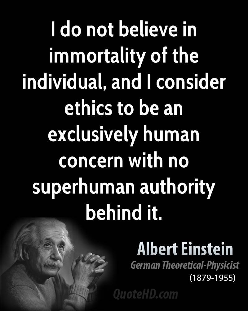 10 Gorgeous Ideas And Opinions Albert Einstein i do not believe in immortality of the individual and i consider 2020