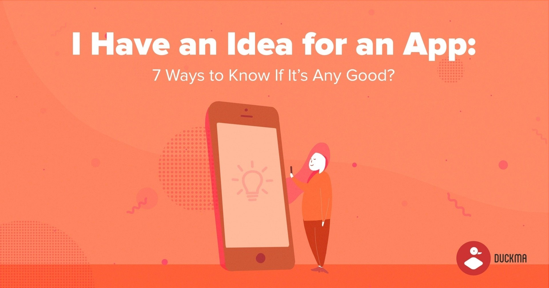 10 Stylish I Have A Great Idea For An App i have an idea for an app 7 ways to know if its any good duckma 2020