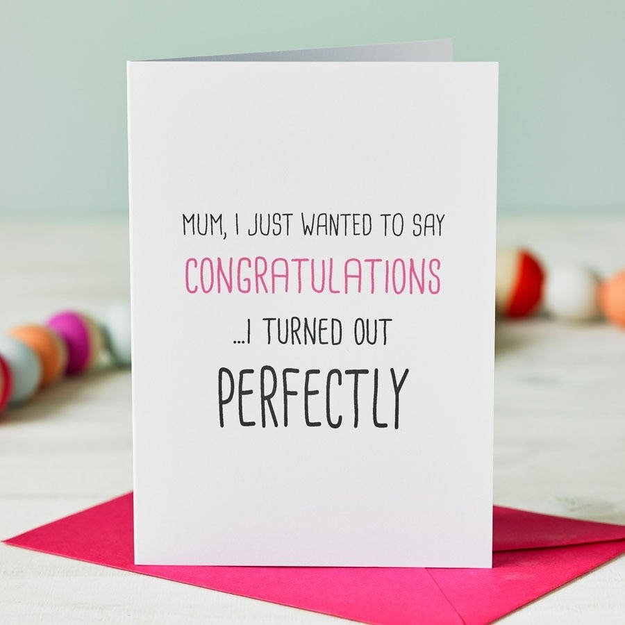 10 Stylish Good Mothers Day Card Ideas i turned out perfectly fathers day cardfor the love of geek