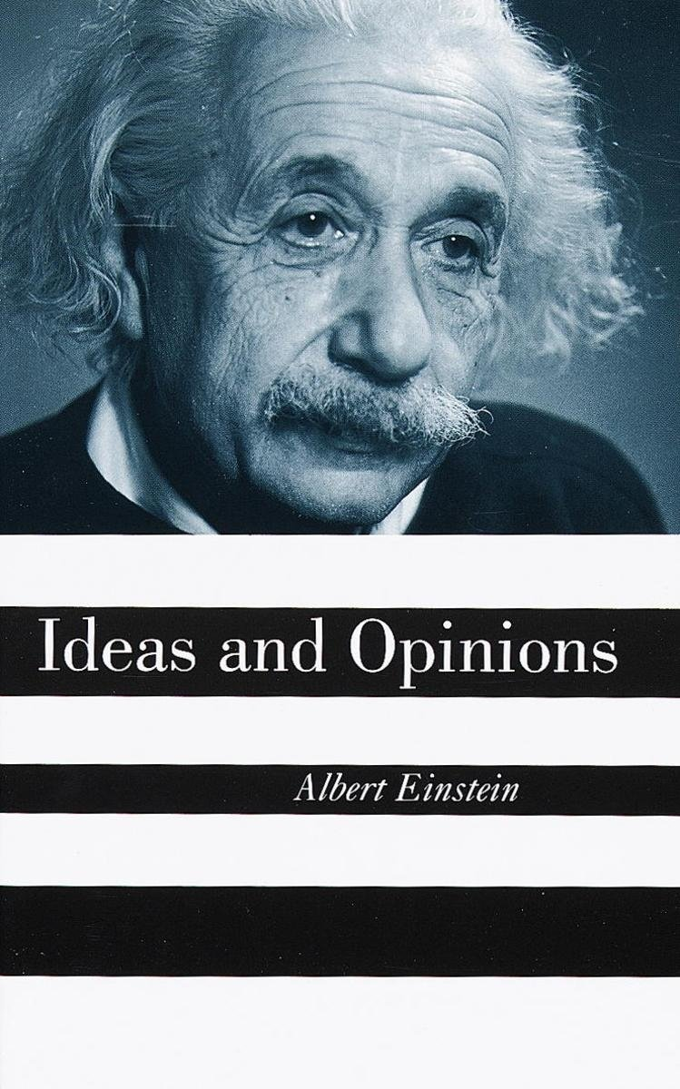 10 Gorgeous Ideas And Opinions Albert Einstein ideas and opinions ebookalbert einstein 9780307760975 2020