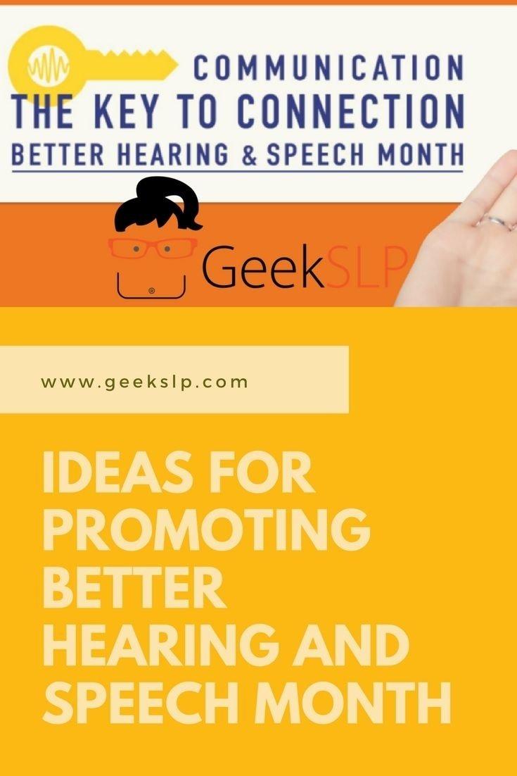 10 Beautiful Better Speech And Hearing Month Ideas ideas for promoting better speech and hearing month geekslp posts 2021