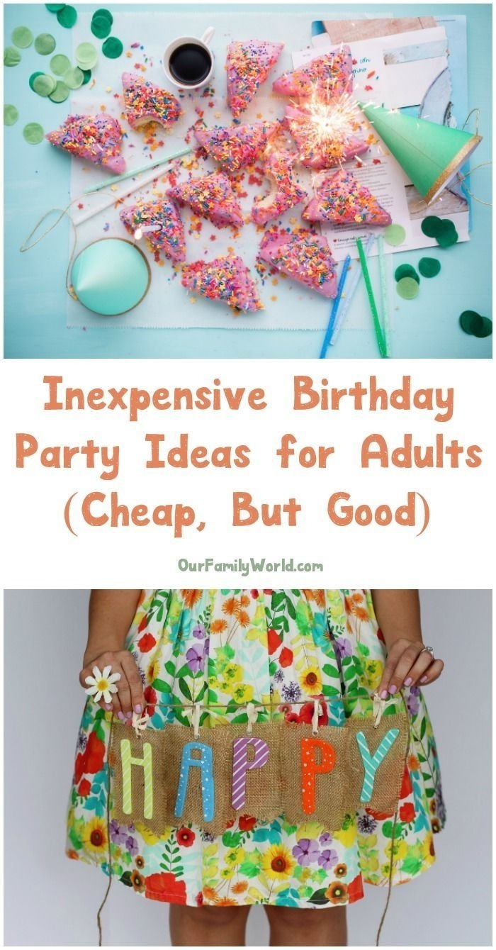 10 Stunning Inexpensive Birthday Party Ideas For Adults inexpensive birthday party ideas for adults the definitive guide