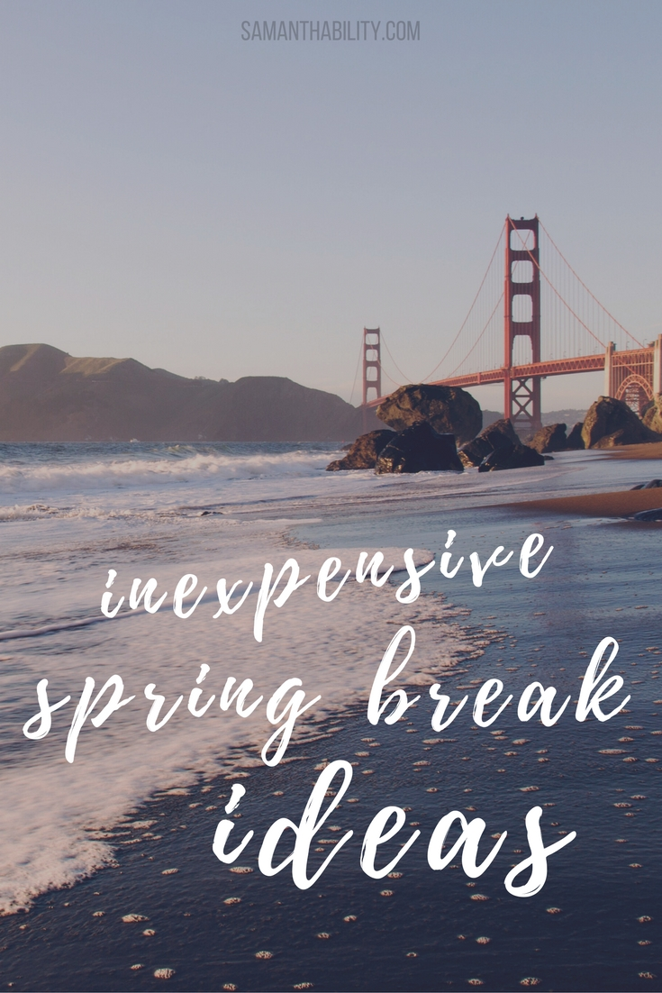 10 Stylish Cheap Spring Break Ideas For College Students inexpensive yet amazing spring break ideas college banks and students 2020