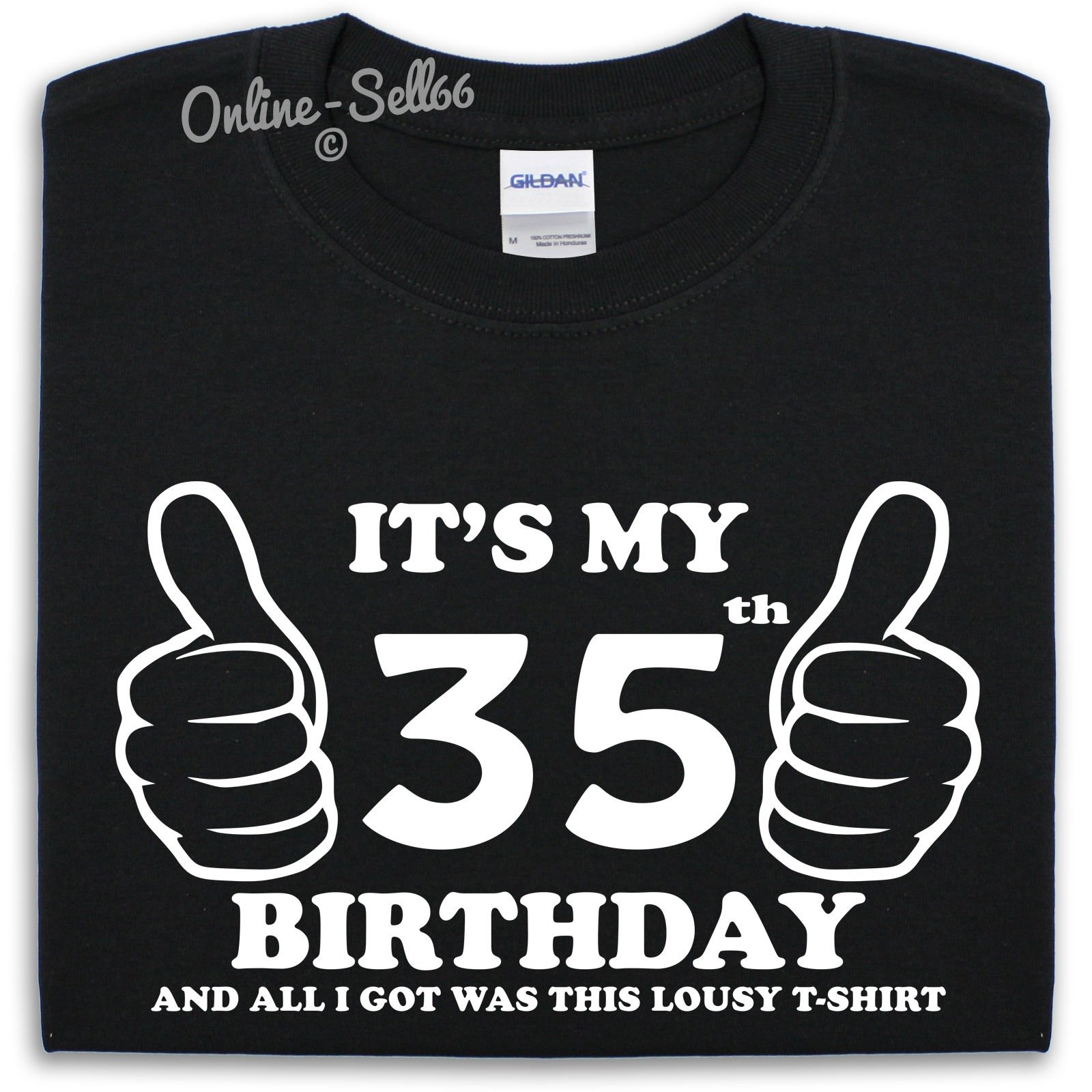 10 Unique 35Th Birthday Gift Ideas For Her its my 35th birthday lousy t shirt cool gift idea funny present 2020