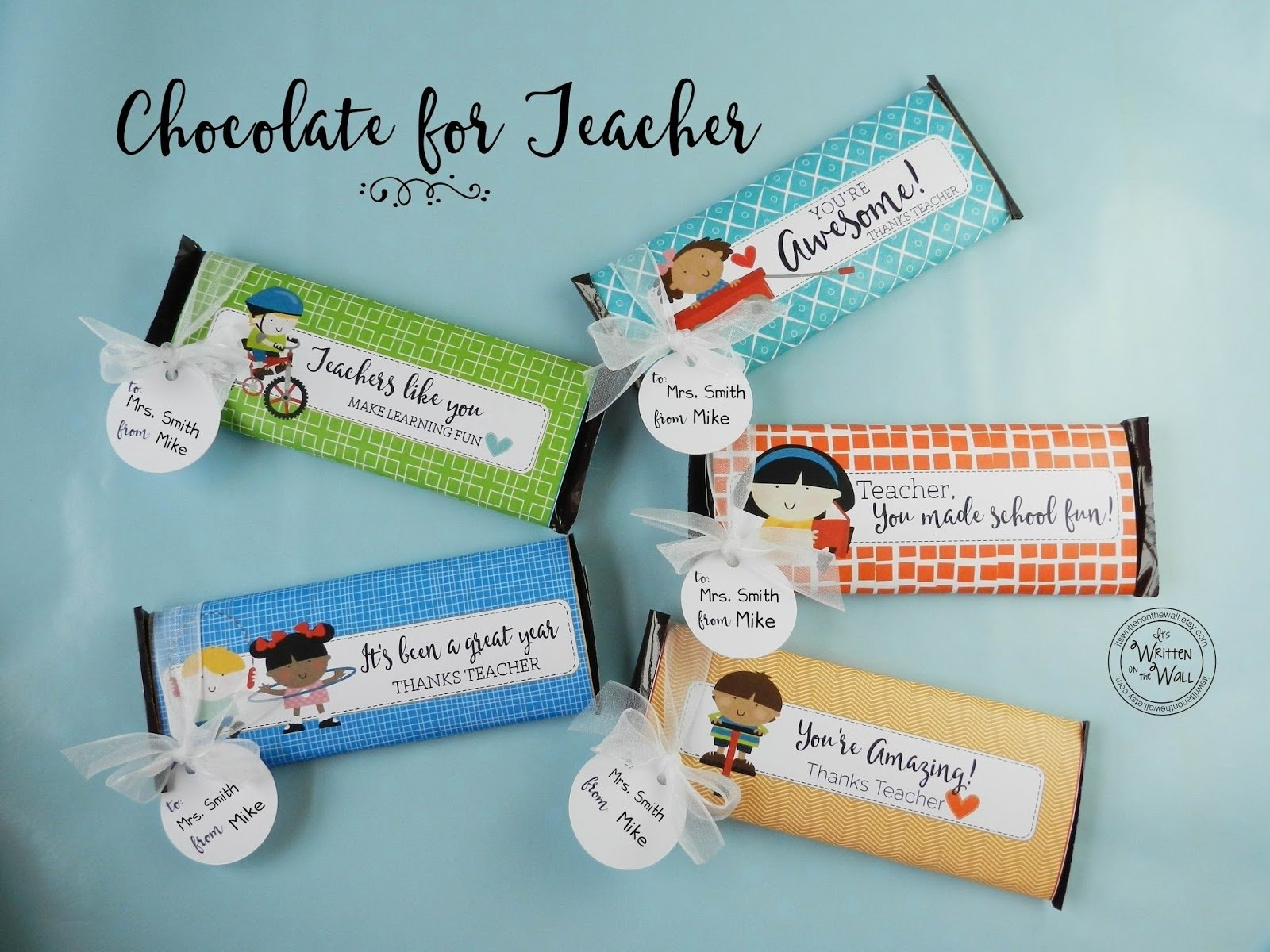 10 Attractive Teacher Appreciation Gift Ideas With Candy its written on the wall teacher appreciation gift ideas end of 3