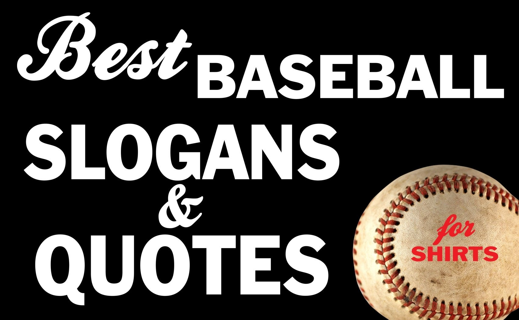 10 Famous Baseball T Shirt Designs Ideas iza design blogthe best baseball slogans and quotes for t shirts 2020