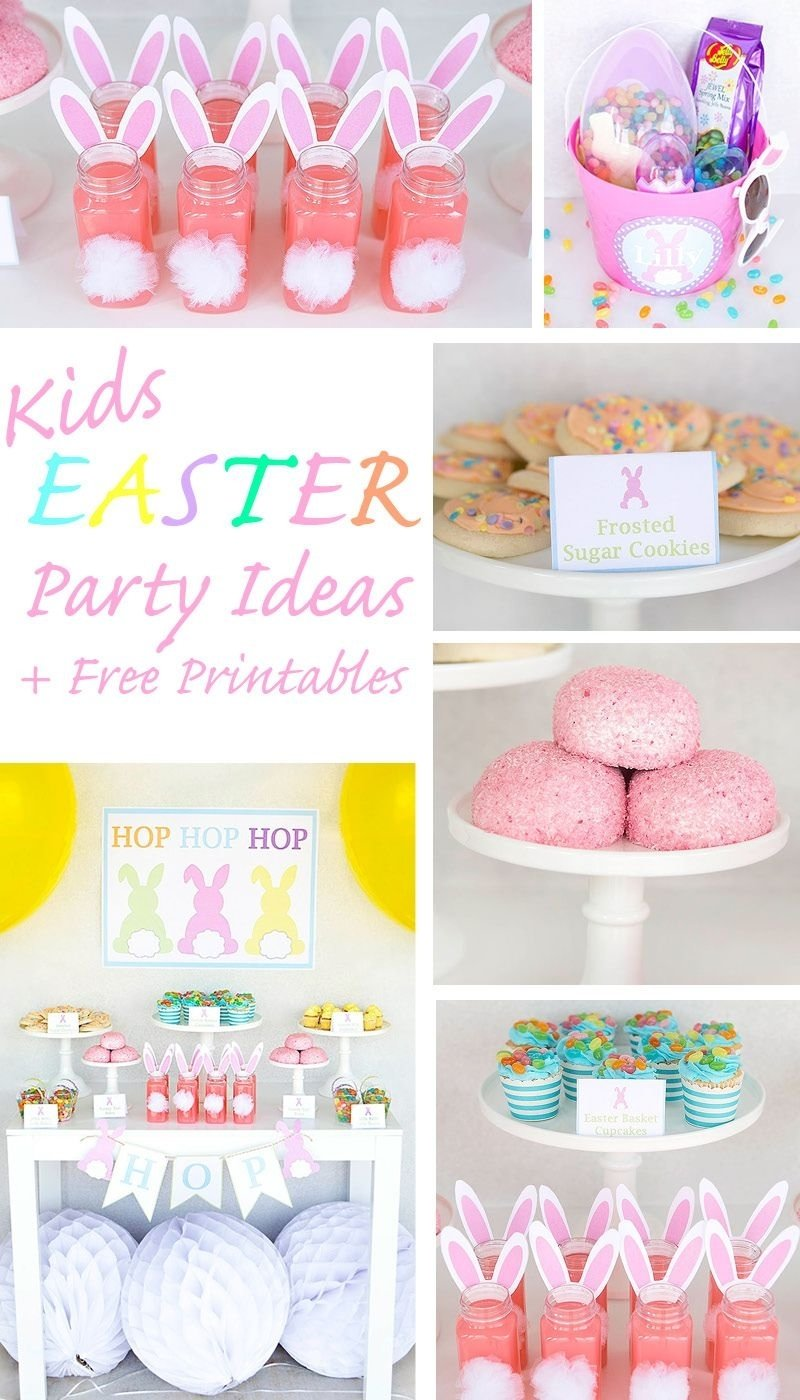 10 Spectacular Easter Party Ideas For Kids kids easter party ideas free printables kids easter basket ideas 2020