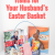 10 Elegant Easter Basket Ideas For Husband