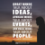 10 Famous Intelligent People Talk About Ideas