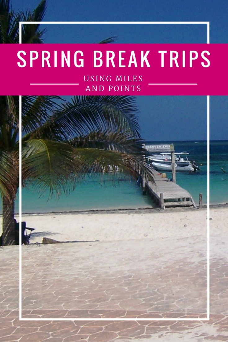 last-minute spring break ideas | spring break trips and cabo