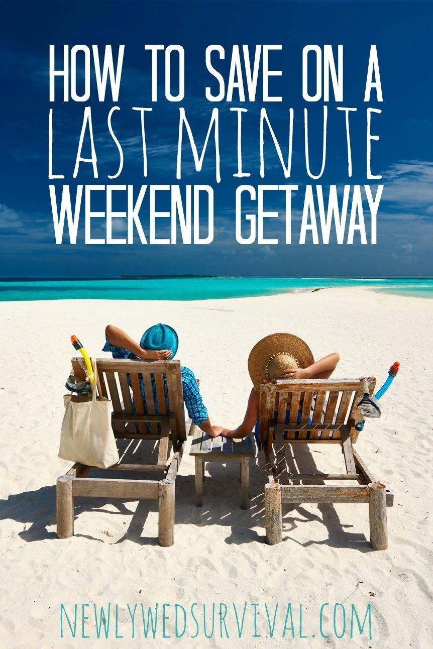 10 Gorgeous Last Minute Weekend Getaway Ideas last minute travel how to save on a weekend getaway groupon ad 2021