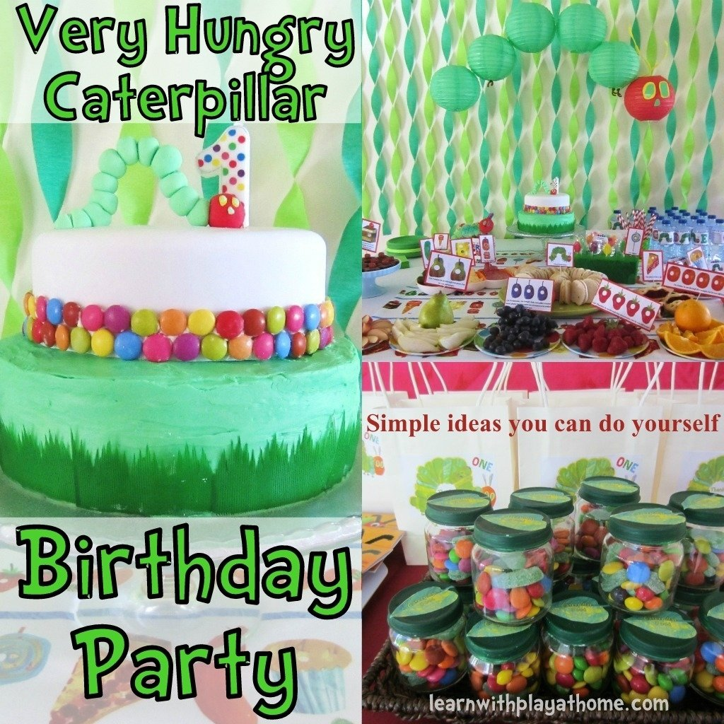 10 Attractive The Very Hungry Caterpillar Party Ideas learn with play at home very hungry caterpillar party 1 2020