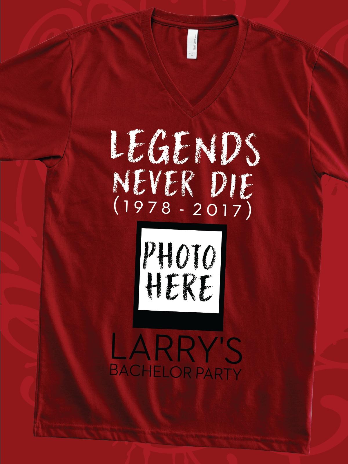 10 Ideal Bachelor Party T Shirt Ideas legends never die design idea for custom bachelor party t shirts 2020