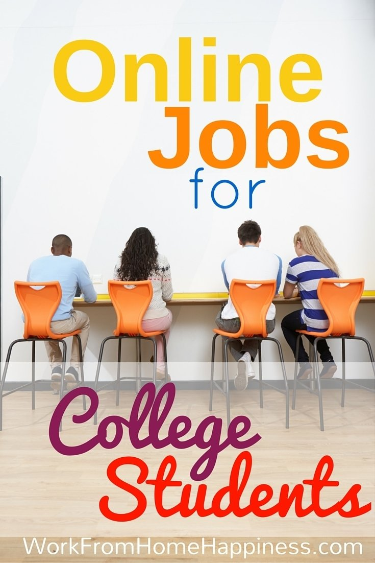 legitimate ideas for college student jobs online - work from home