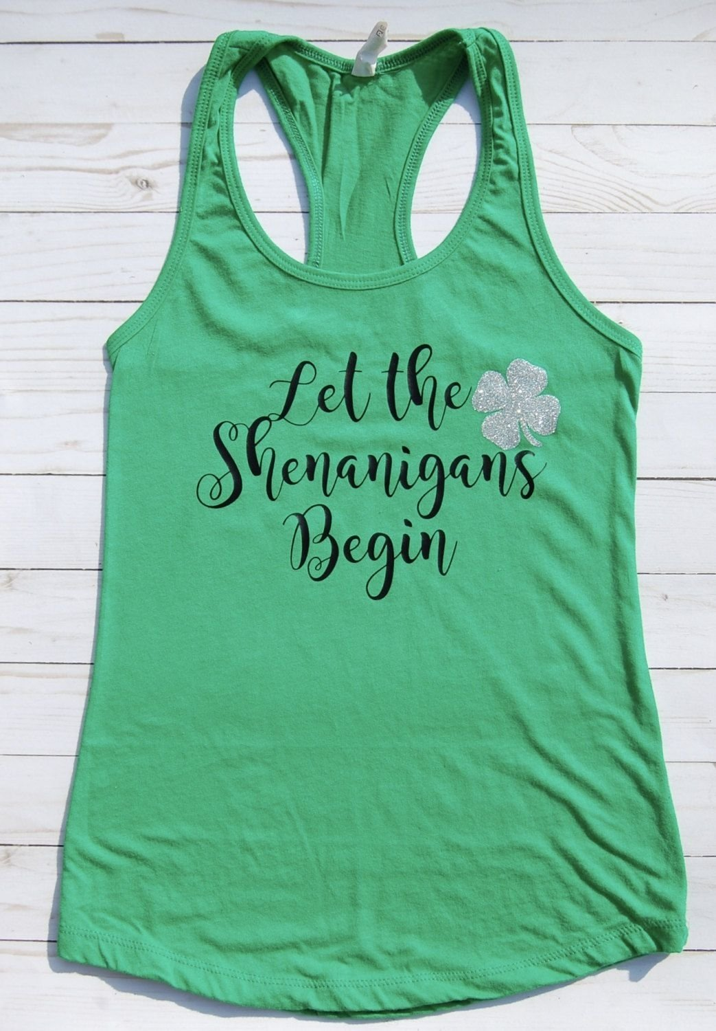 10 Wonderful St Patricks Day Shirt Ideas let the shenanigans begin st patricks day shirt st pattys day