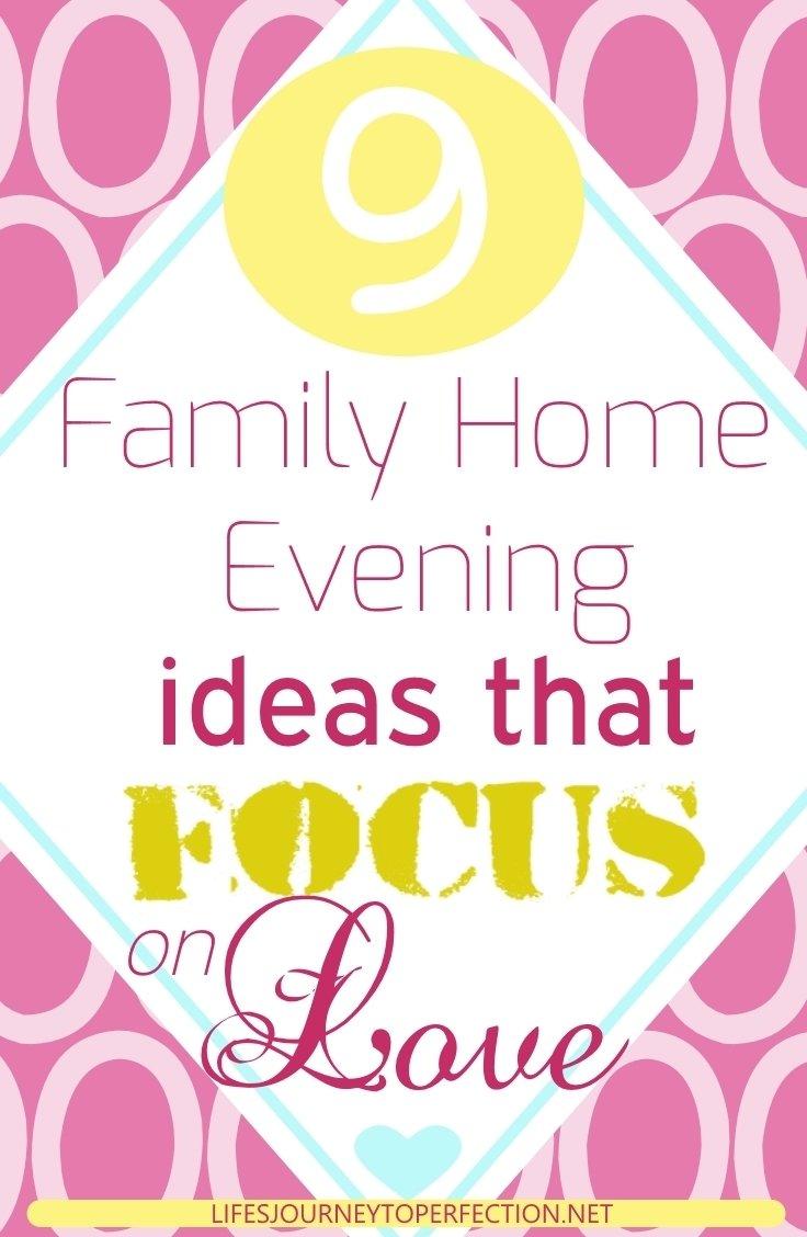 10 Fabulous Lds Family Home Evening Ideas lifes journey to perfection 9 family home evening ideas that focus 2020