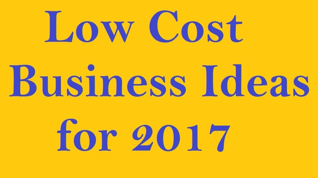 10 Most Popular Low Cost Small Business Ideas low cost business ideas for 2017 youtube
