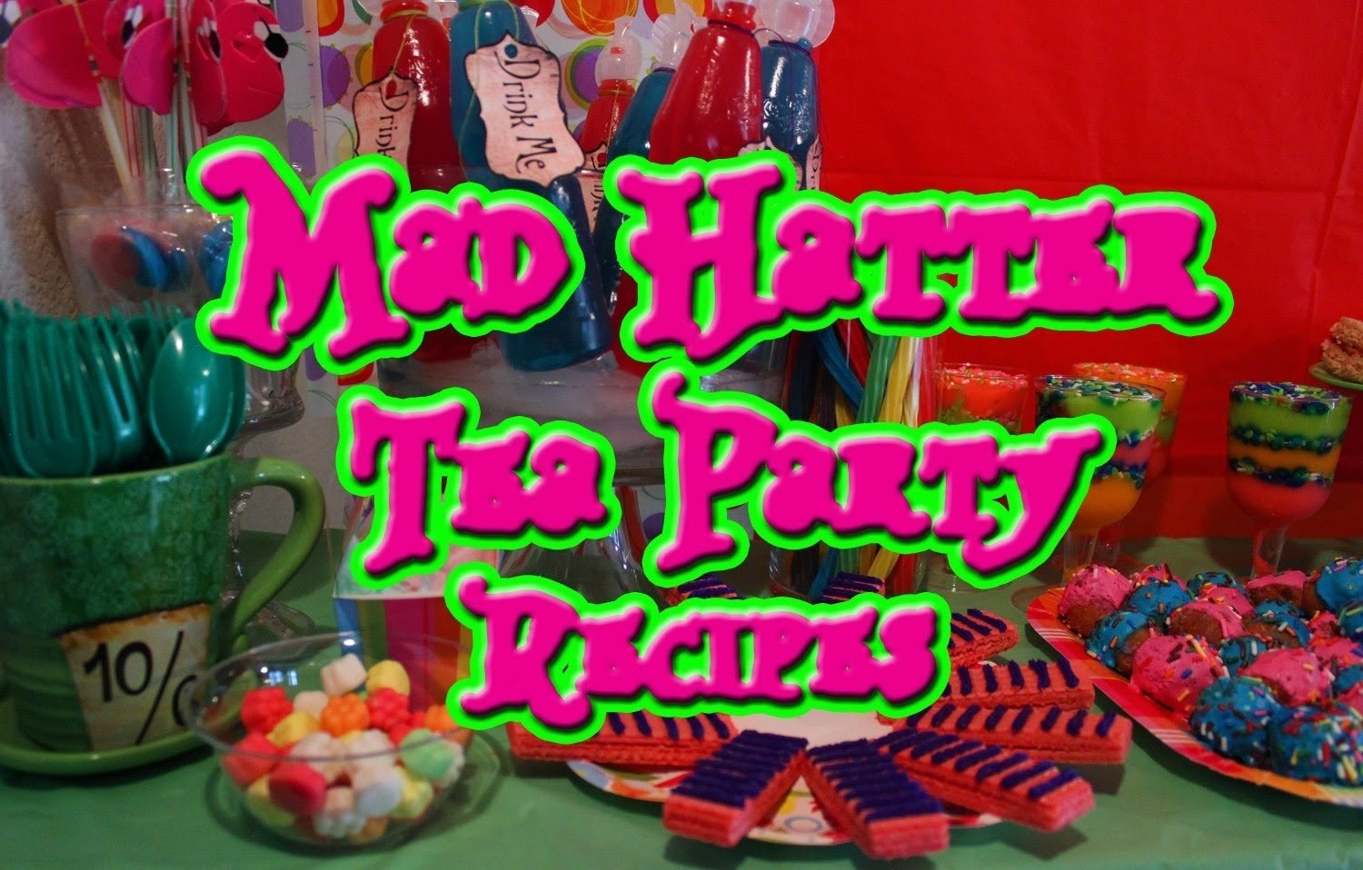 10 Elegant Alice In Wonderland Party Food Ideas mad hatter tea party recipes our 100th episode youtube 2021