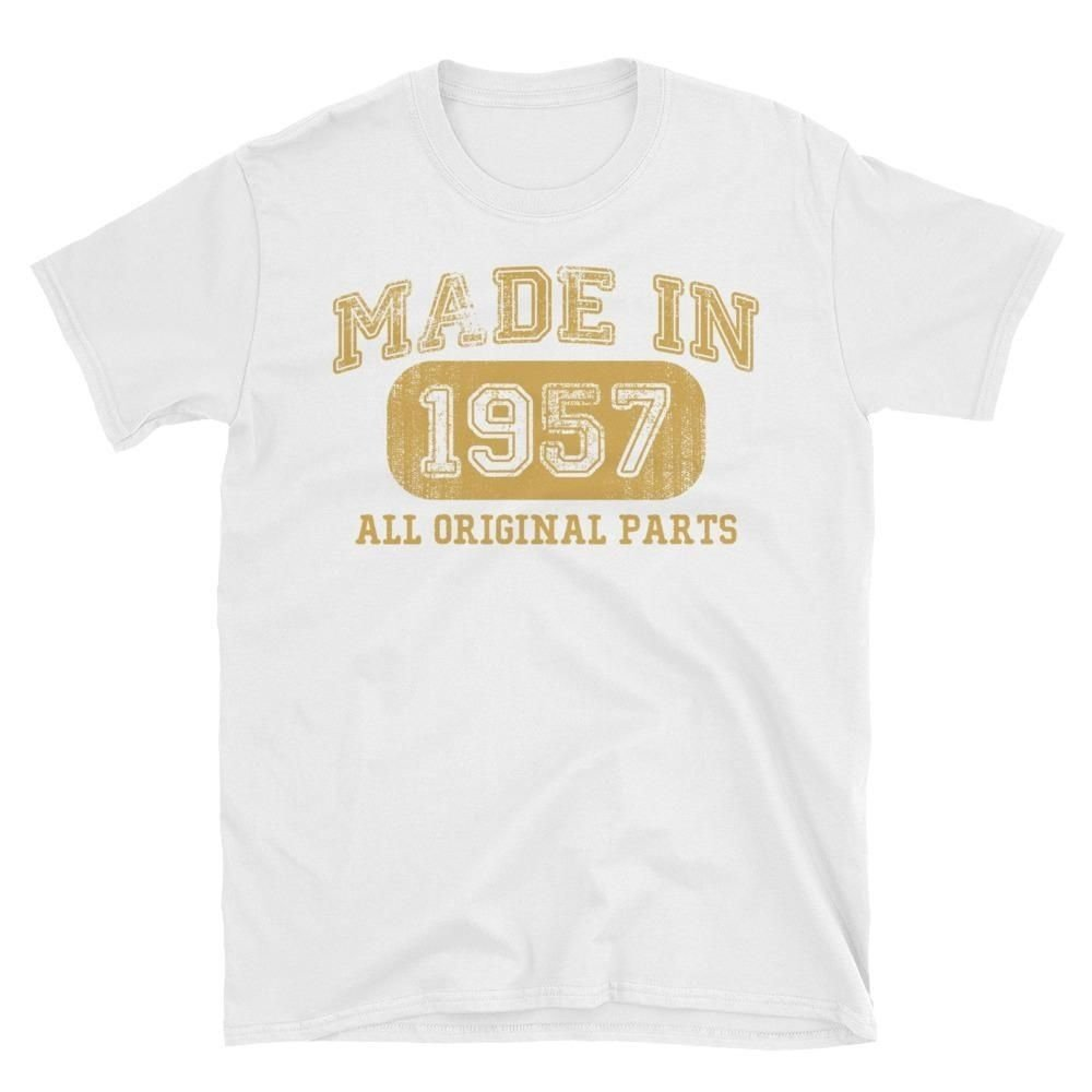 10 Elegant Gift Ideas For 60 Year Old Man made in 1957 all original parts tshirt gift ideas for 61 year old 2020