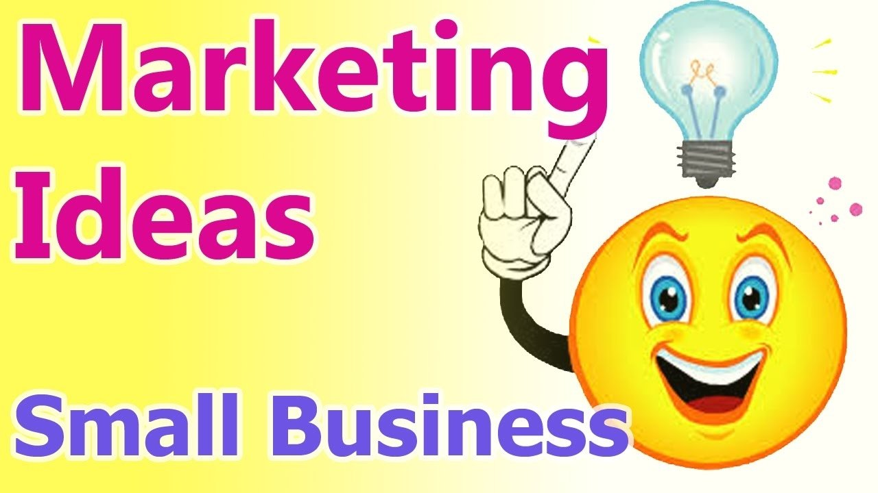 10 Gorgeous Marketing Ideas For Small Business marketing ideas for small business 10 effective marketing tips 1 2021