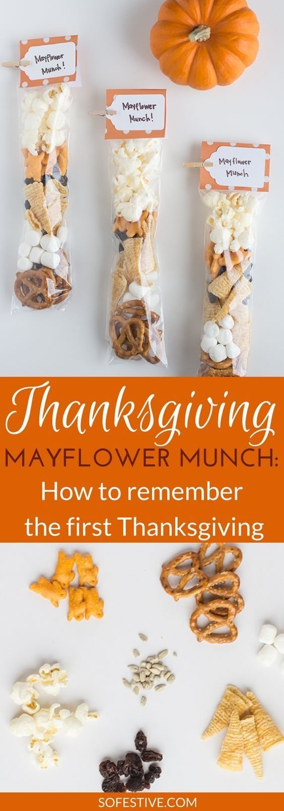 10 Ideal Thanksgiving Snack Ideas For Kids mayflower munch quick thanksgiving snack bags thanksgiving snacks
