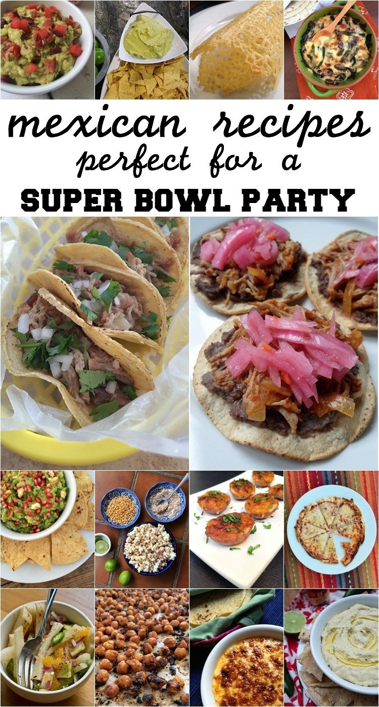 10 Stunning Super Bowl Party Menu Ideas mexican snacks for super bowl sunday the other side of the tortilla 1 2021