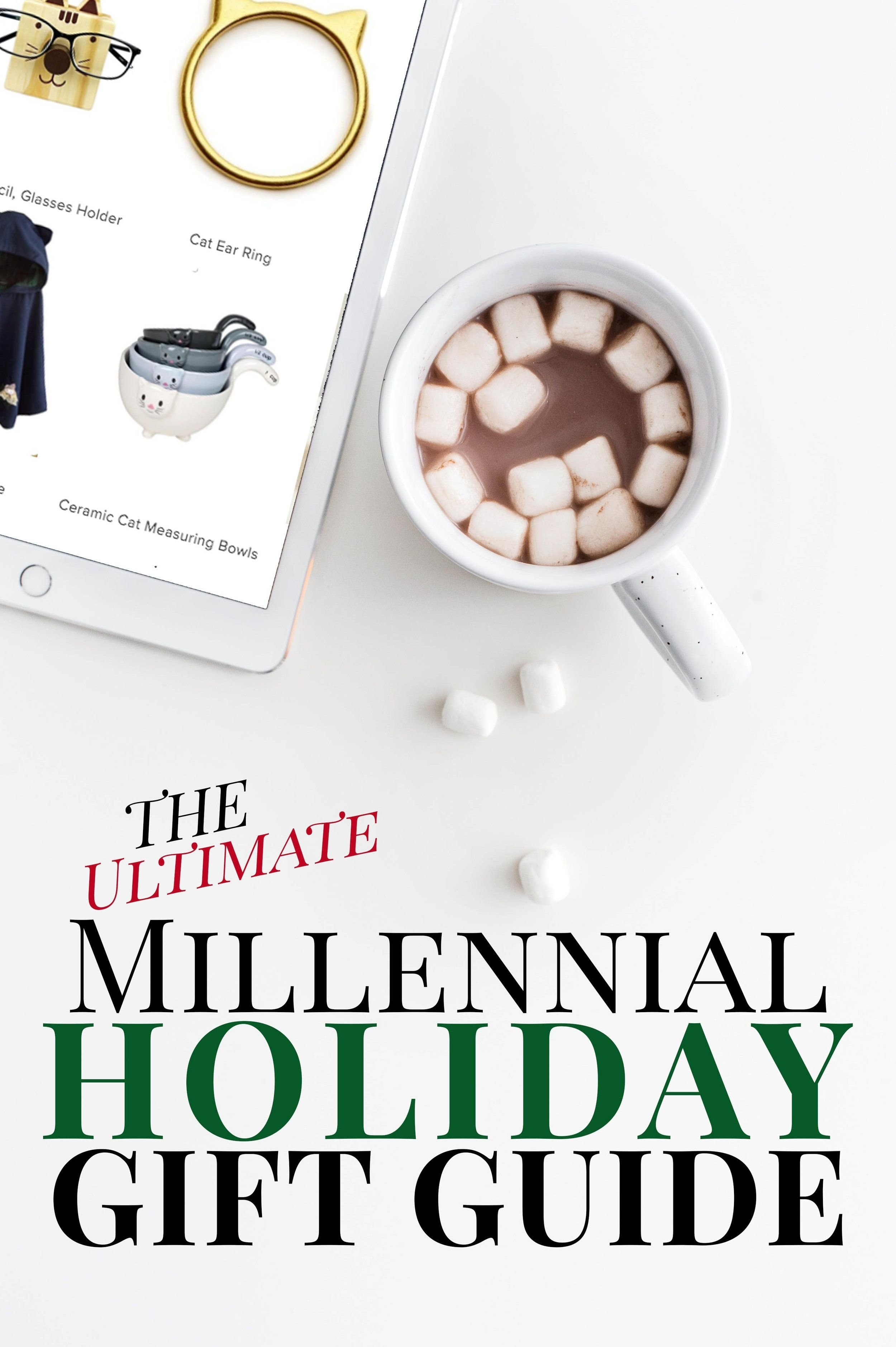 10 Lovable Gift Ideas For Family Members millennial holiday gift guide christmas gift ideas for millennials