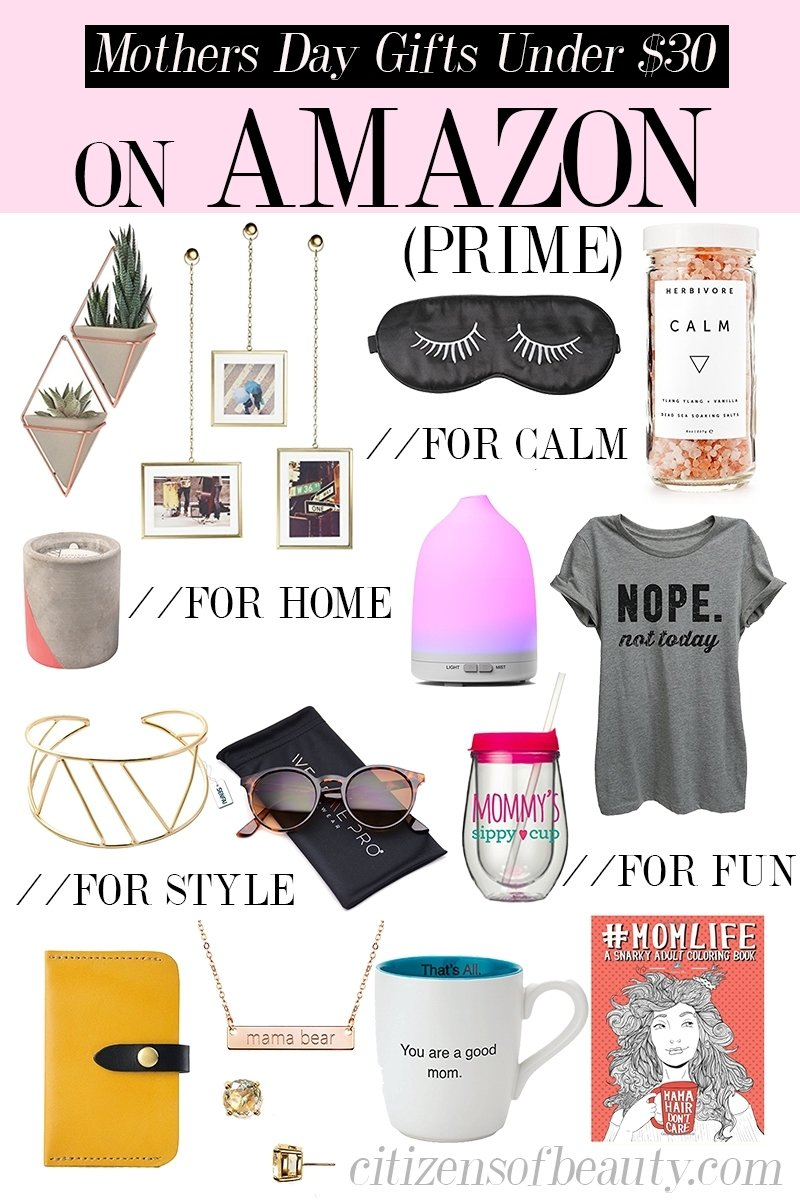 10 Ideal Amazon Gift Ideas For Her mothers day gifts under 30 on amazon citizens of beauty 2020