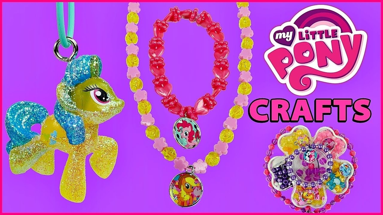 10 Stylish My Little Pony Craft Ideas my little pony how to make jewelry using mlp beads toys fun 2020