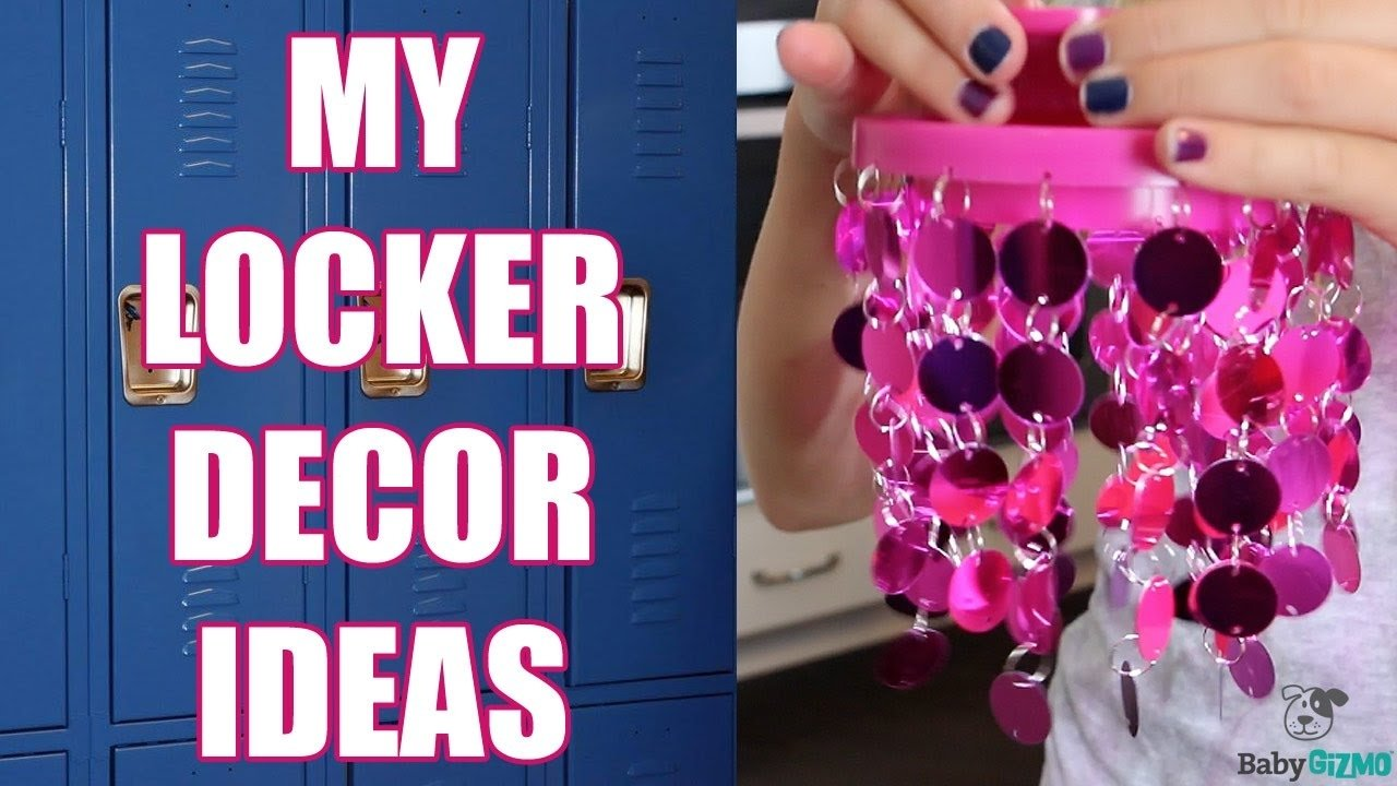 my middle school diy locker ideas! - youtube