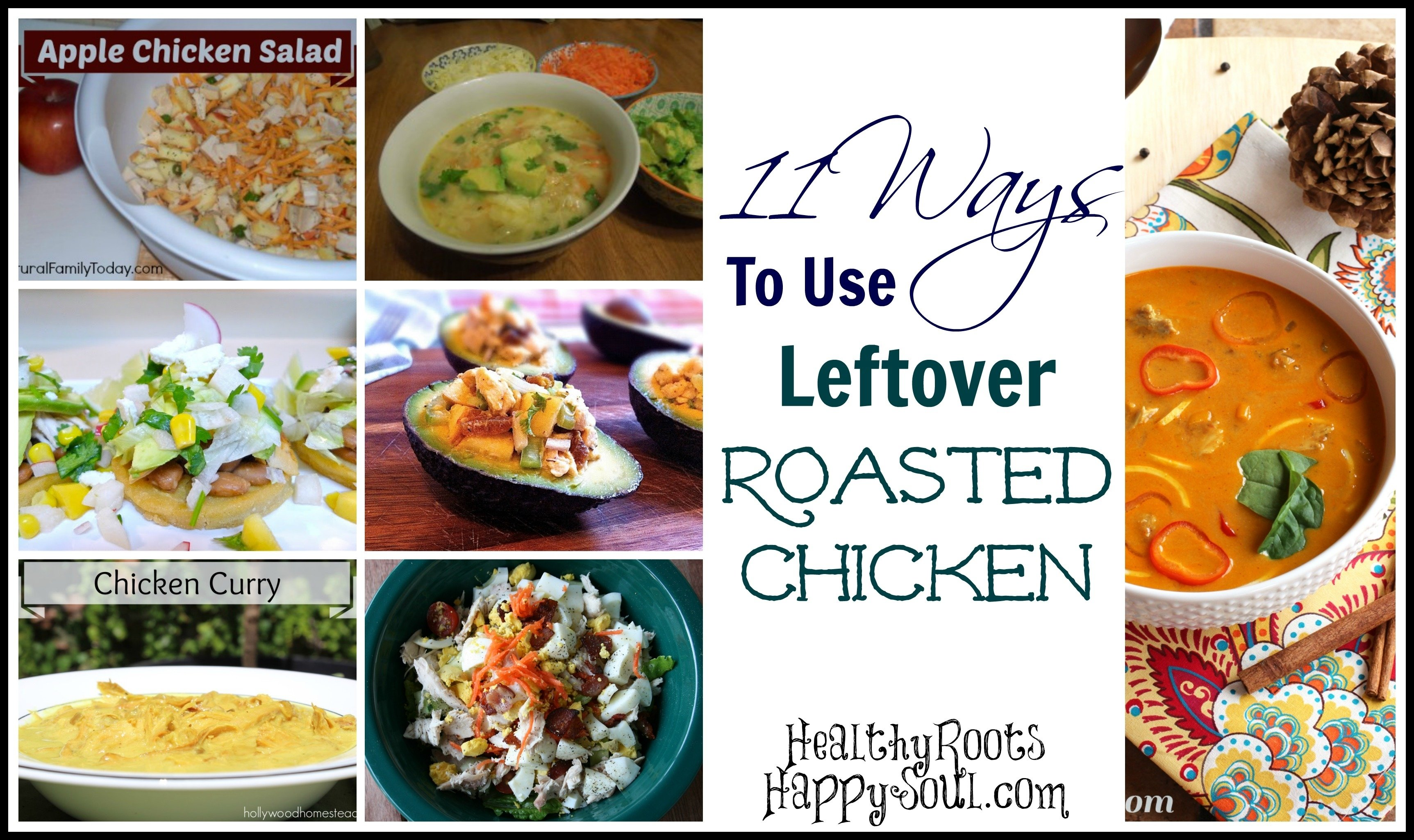 naturally loriel / 11 ways to use leftover roasted chicken