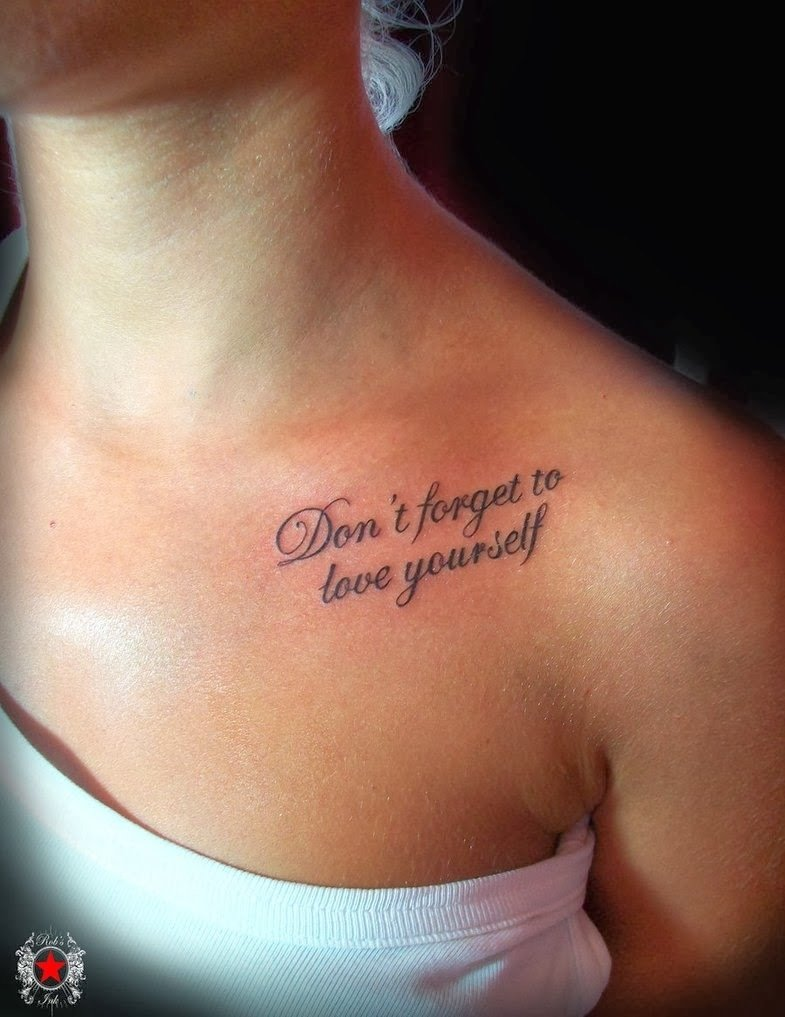 10 Perfect Good Tattoo Ideas For Girls never forget to love yourself inked pinterest forget 2021