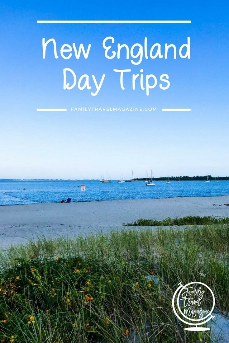 10 Perfect New England Day Trip Ideas new england day trips family travel magazine 2021