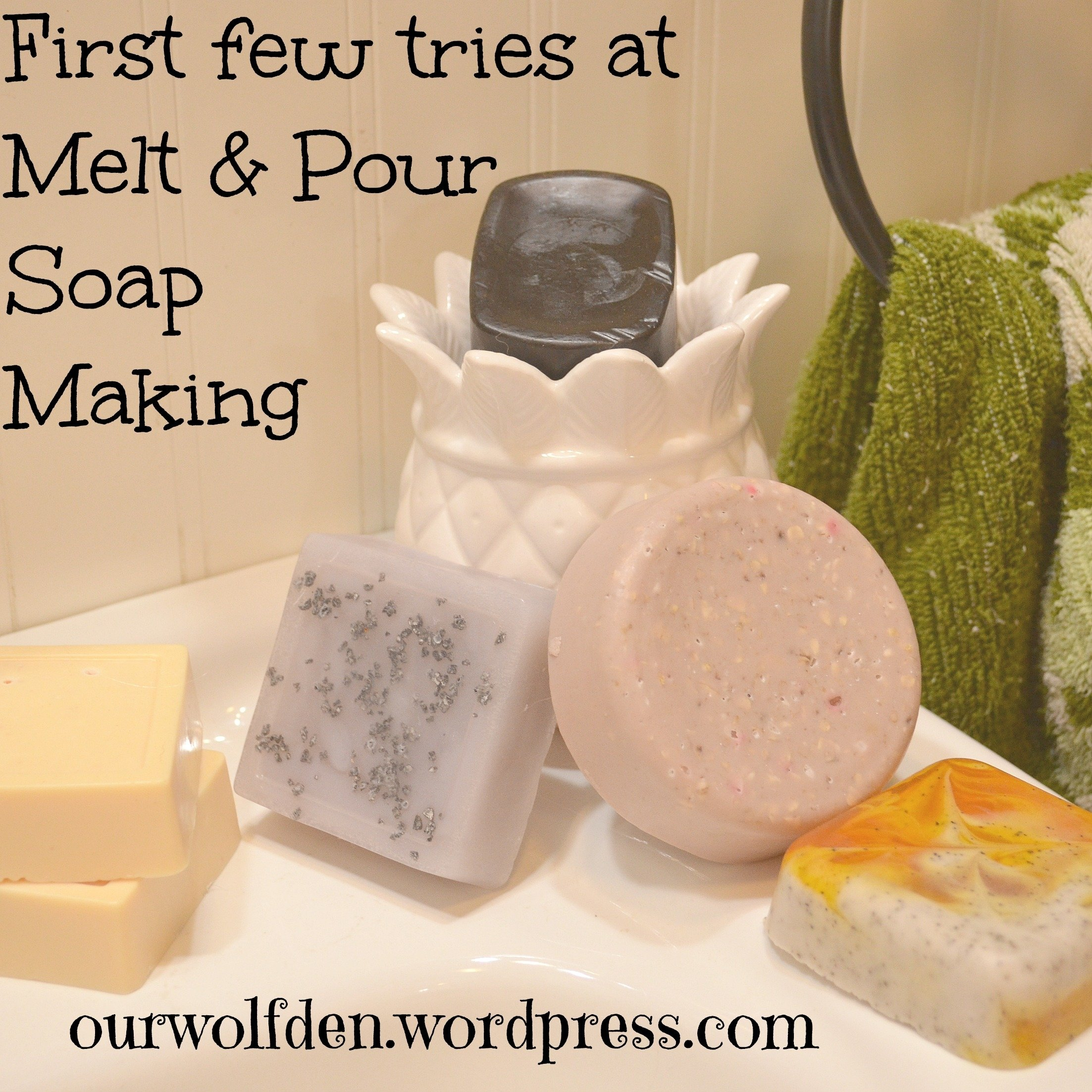 10 Nice Melt And Pour Soap Ideas new hobby soap making our wolf den 2021