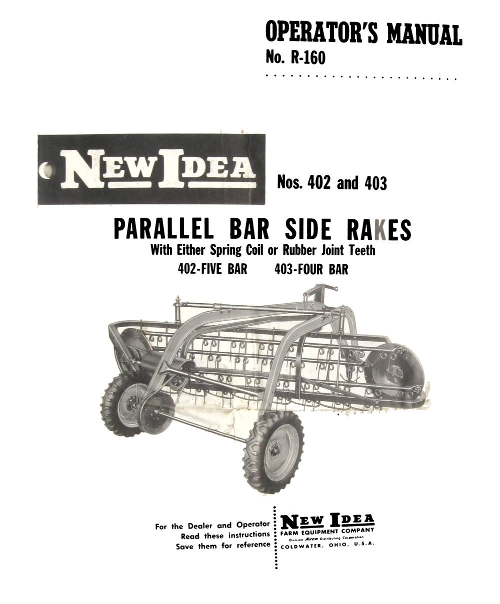 new idea 402 and 403 parallel bar side rakes manual | farm manuals fast