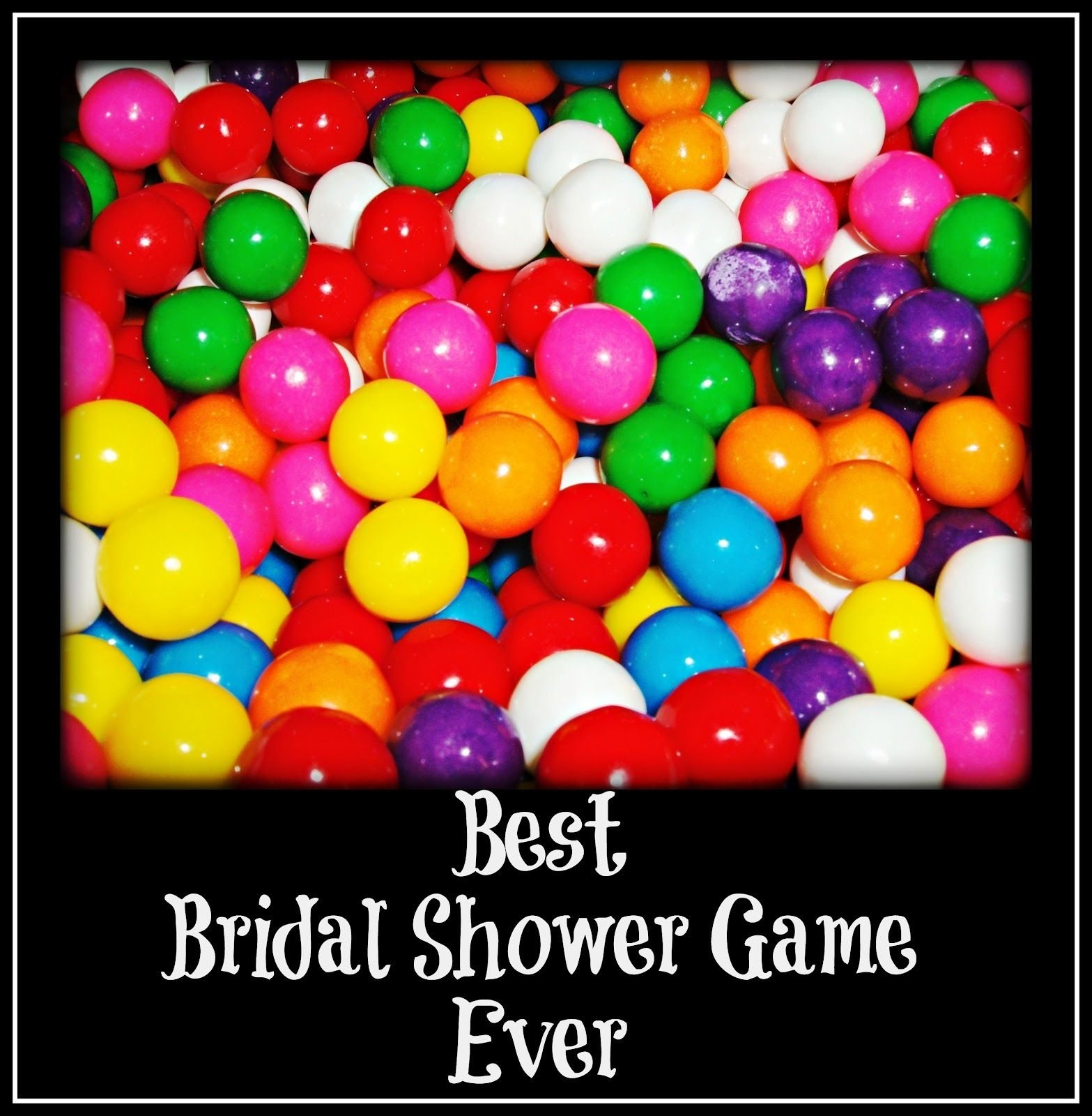 10 Spectacular Funny Bridal Shower Game Ideas not to burst your bubblegum calling all brides and bridesmaids 2020