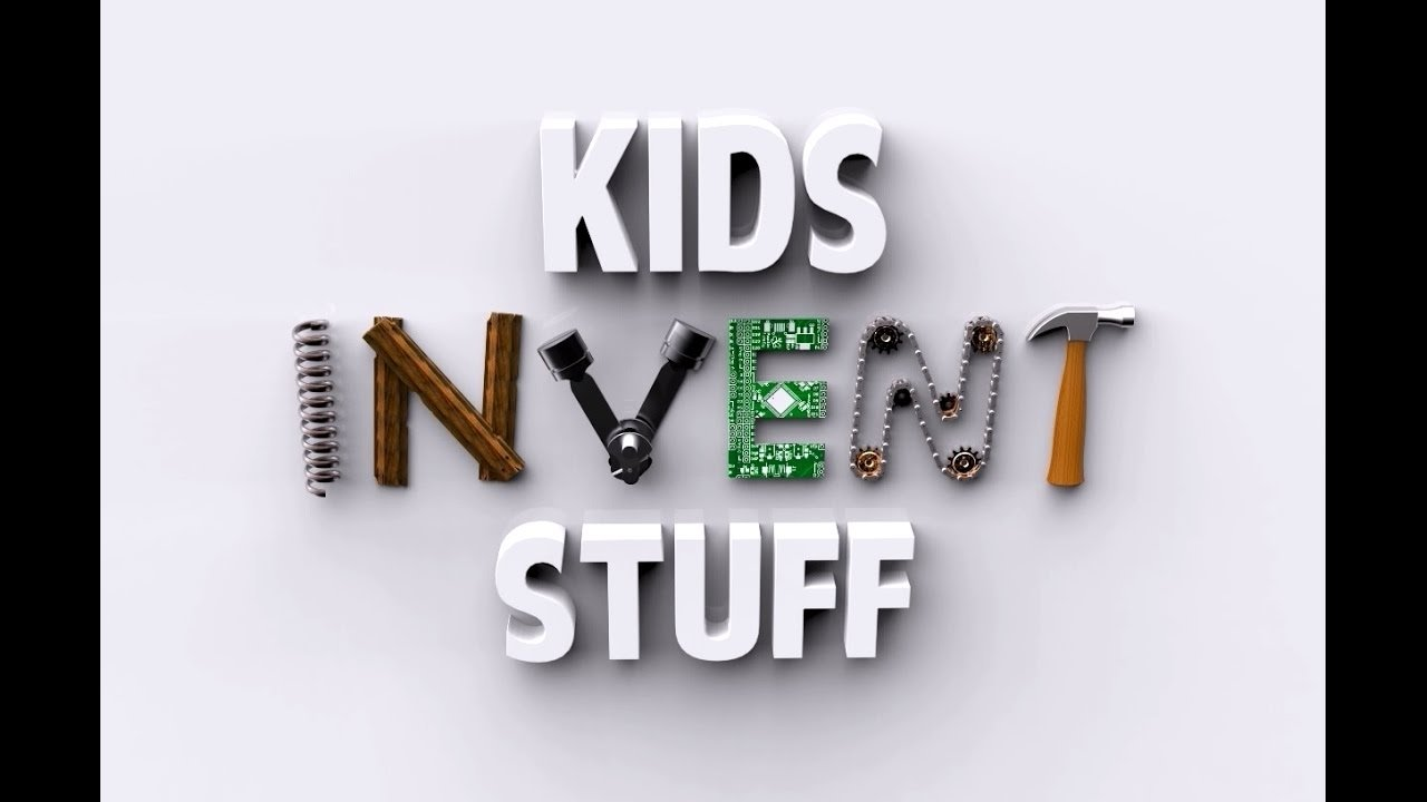 10 Best I Have An Invention Idea But No Money now closed wanted kids invention ideas kids invent stuff youtube